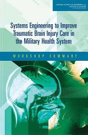 Systems Engineering to Improve Traumatic Brain Injury Care in the Military Health System