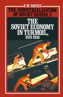 The Industrialisation of Soviet Russia 3  The Soviet Economy in Turmoil 1929 1930