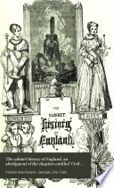 The cabinet history of England, an abridgment of the chapters entitled 'Civil and military history' in the Pictorial history of England [by G.L. Craik and C. MacFarlane] with a continuation to the present time. 13 vols. [in 26].