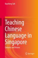 Teaching Chinese Language in Singapore