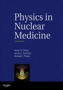 Physics in Nuclear Medicine E-Book [Pdf/ePub] eBook