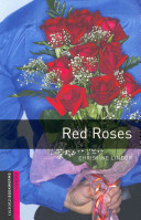 Oxford Bookworms Library: Starter: Red Roses Audio CD Pack