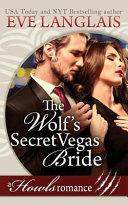The Wolf's Secret Vegas Bride: Howls Romance