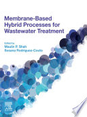 Membrane Based Hybrid Processes for Wastewater Treatment