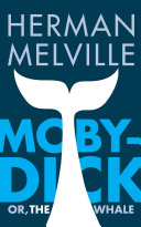 Moby-Dick; or, The Whale Book