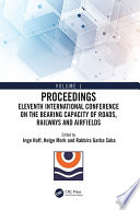 Eleventh International Conference on the Bearing Capacity of Roads  Railways and Airfields