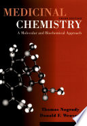 """Medicinal Chemistry: A Molecular and Biochemical Approach"" by Thomas Nogrady, Donald F. Weaver"
