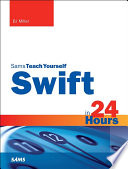 Swift in 24 Hours  Sams Teach Yourself Book