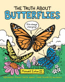 The Truth About Butterflies Book