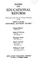 Papers on Educational Reform  Delivered at the Annual Meeting