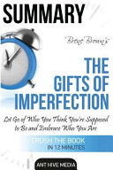Summary Bren Brown's the Gifts of Imperfection