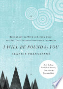 I Will Be Found By You Book