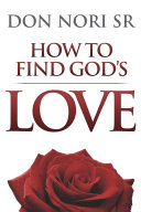 How to Find God s Love
