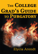 The College Grad's Guide to Purgatory
