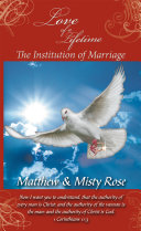 Love of a Lifetime - the Institution of Marriage