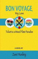 Bon Voyage, My Love