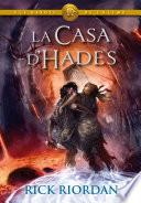ELS HEROIS DE L'OLIMP 4: La Casa d'Hades  : Els herois de l'Olimp