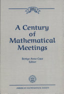 A Century of Mathematical Meetings