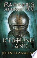 The Icebound Land (Ranger's Apprentice Book 3)