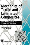 Mechanics of Textile and Laminated Composites