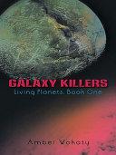 Galaxy Killers