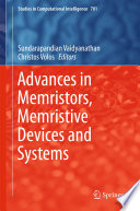 Advances in Memristors, Memristive Devices and Systems
