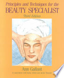 Principles and Techniques for the Beauty Specialist