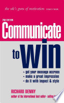 Communicate To Win