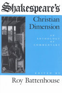 Shakespeare's Christian dimension: an anthology of commentary