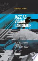 Jazz as Visual Language