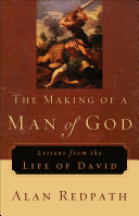 The Making of a Man of God  Alan Redpath Library