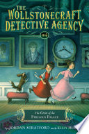 The Case of the Perilous Palace  The Wollstonecraft Detective Agency  Book 4