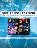 Free Range Learning [Pdf/ePub] eBook
