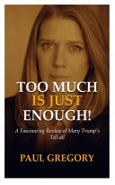 Too Much Is Just Enough  Book