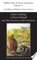 Arthur Golding S A Moral Fabletalk And Other Renaissance Fable Translations
