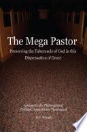 The Mega Pastor
