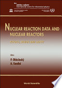 Nuclear Reaction Data And Nuclear Reactors   Physics  Design And Safety  Proceedings Of The Workshop