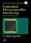 Embedded Microcontroller Interfacing for M CORE Systems