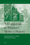 A Companion to Women's Military History