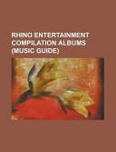 Rhino Entertainment Compilation Albums