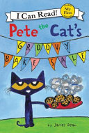 Pete the Cat s Groovy Bake Sale Book