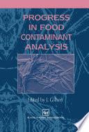 Progress in Food Contaminant Analysis