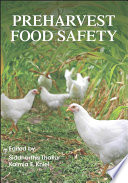 Preharvest Food Safety
