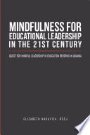 Mindfulness For Educational Leadership In The 21st Century