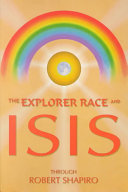 Explorer Race and Isis