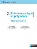 Tous les Exercices - Chimie organique et polymères - PC