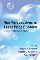 New Perspectives on Asset Price Bubbles Book