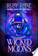 Wicked Good Witches Books 1-3 (Demon Isle Witches Adult Edition)