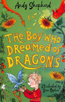 The Boy Who Dreamed of Dragons  the Boy Who Grew Dragons 4  Book