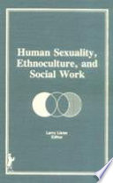 Human Sexuality, Ethnoculture, and Social Work